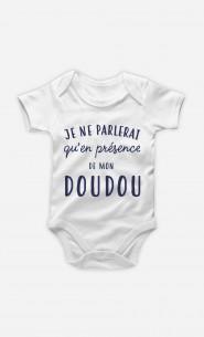 Body Je Ne Parlerai Qu'en Présence De Mon Doudou