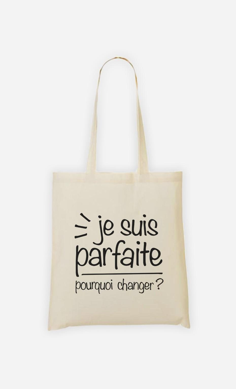 Tote Bag Je Suis Parfaite