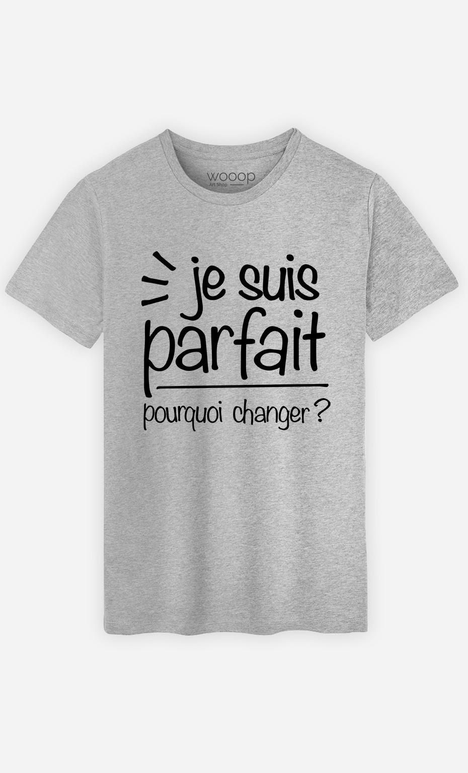 T-Shirt Je Suis Parfait