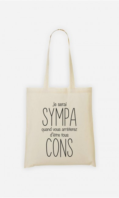 Tote Bag Je Serai Sympa