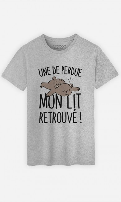T-Shirt Une de perdue mon lit retrouvé !