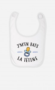 Bavoir J'm'en Bats La Tétine
