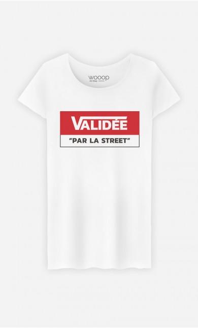 T-Shirt Validée Par La Street