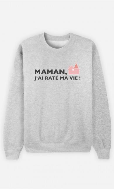 Sweat Maman, J'ai Raté Ma Vie !
