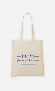 Tote Bag Maman You've Got The Power