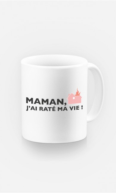 Mug Maman, J'ai Raté Ma Vie !