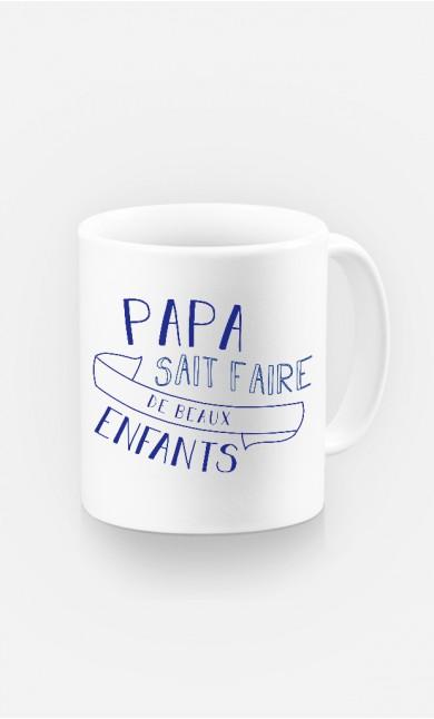 Mug Papa Sait Faire De Beaux Enfants