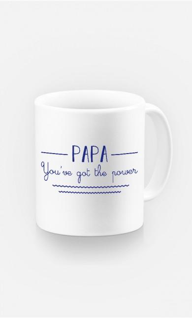 Mug Papa You've Got The Power