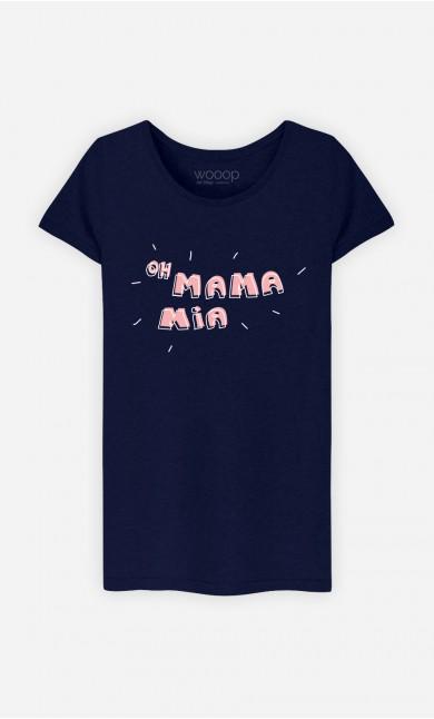 T-Shirt Oh Mama Mia
