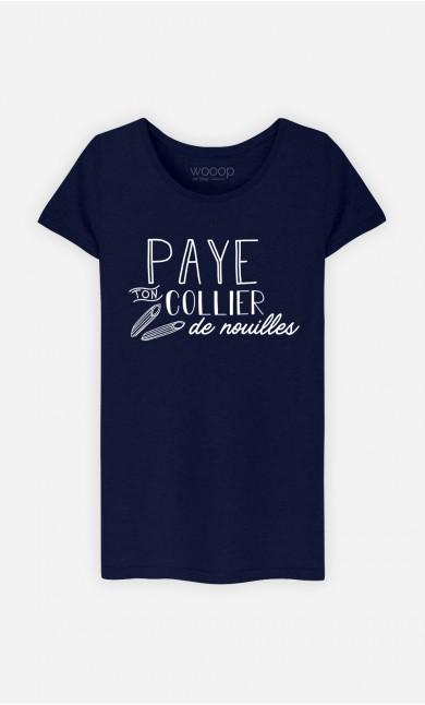 T-Shirt Paye Ton Collier De Nouilles