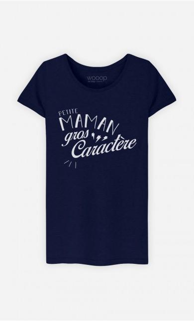 T-Shirt Petite Maman Gros Caractère