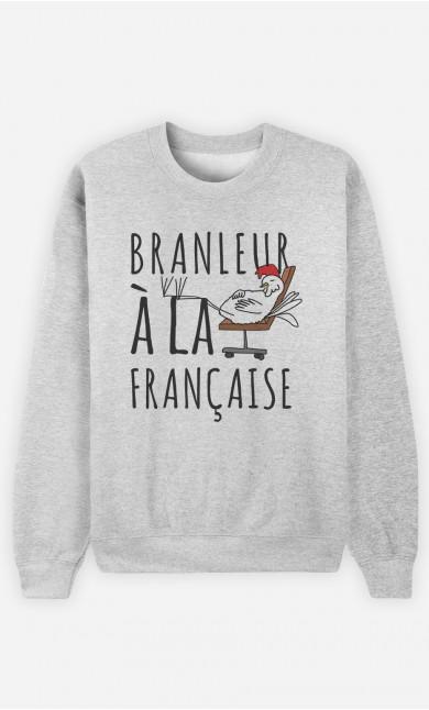 Sweat Branleur A La Française