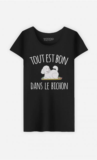 T-Shirt Tout Est Bon Dans Le Bichon