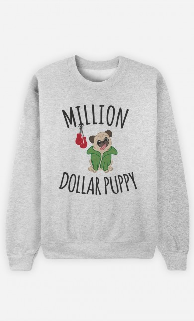Sweat Million Dollar Puppy