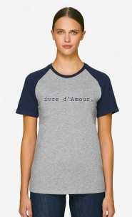 T-Shirt Baseball Ivre d'Amour