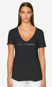 T-Shirt Décolleté Ivre d'Amour