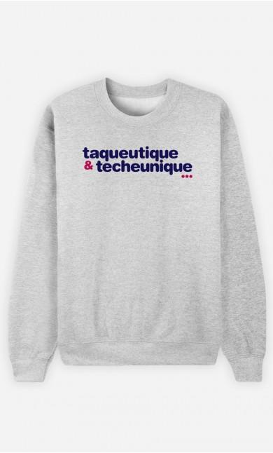 Sweat Taqueutique Et Techeunique