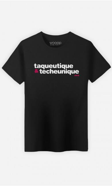 T-Shirt Taqueutique Et Techeunique