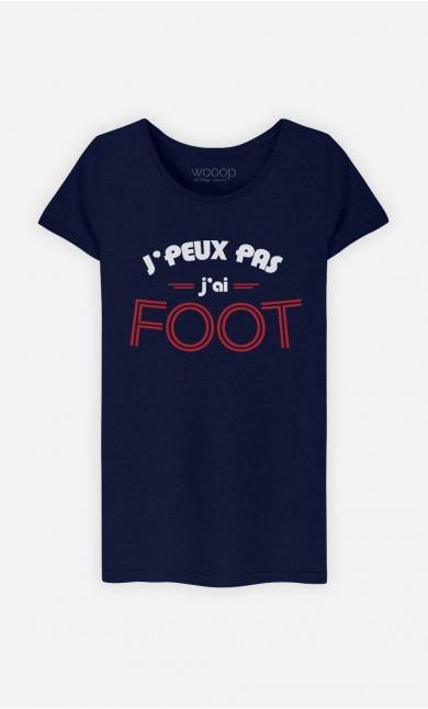 T-Shirt J'peux Pas J'ai Foot