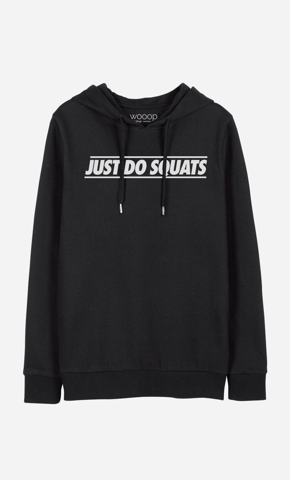 Sweat à Capuche Just do Squats