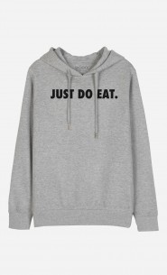 Sweat à Capuche Just Do Eat