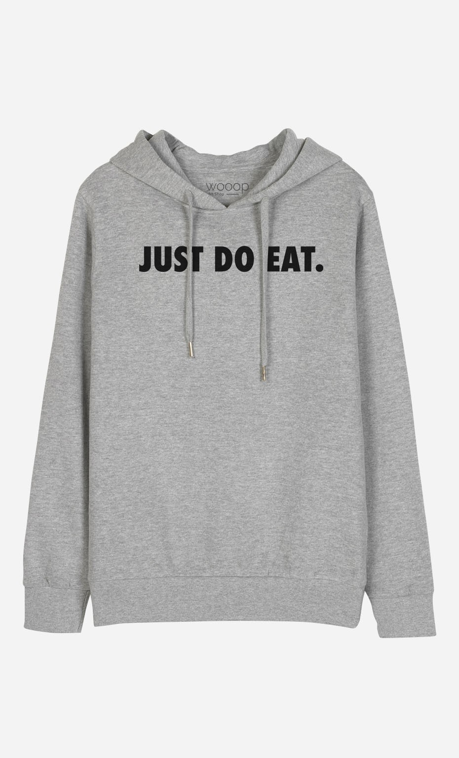 Sweat à Capuche Just Do Eat