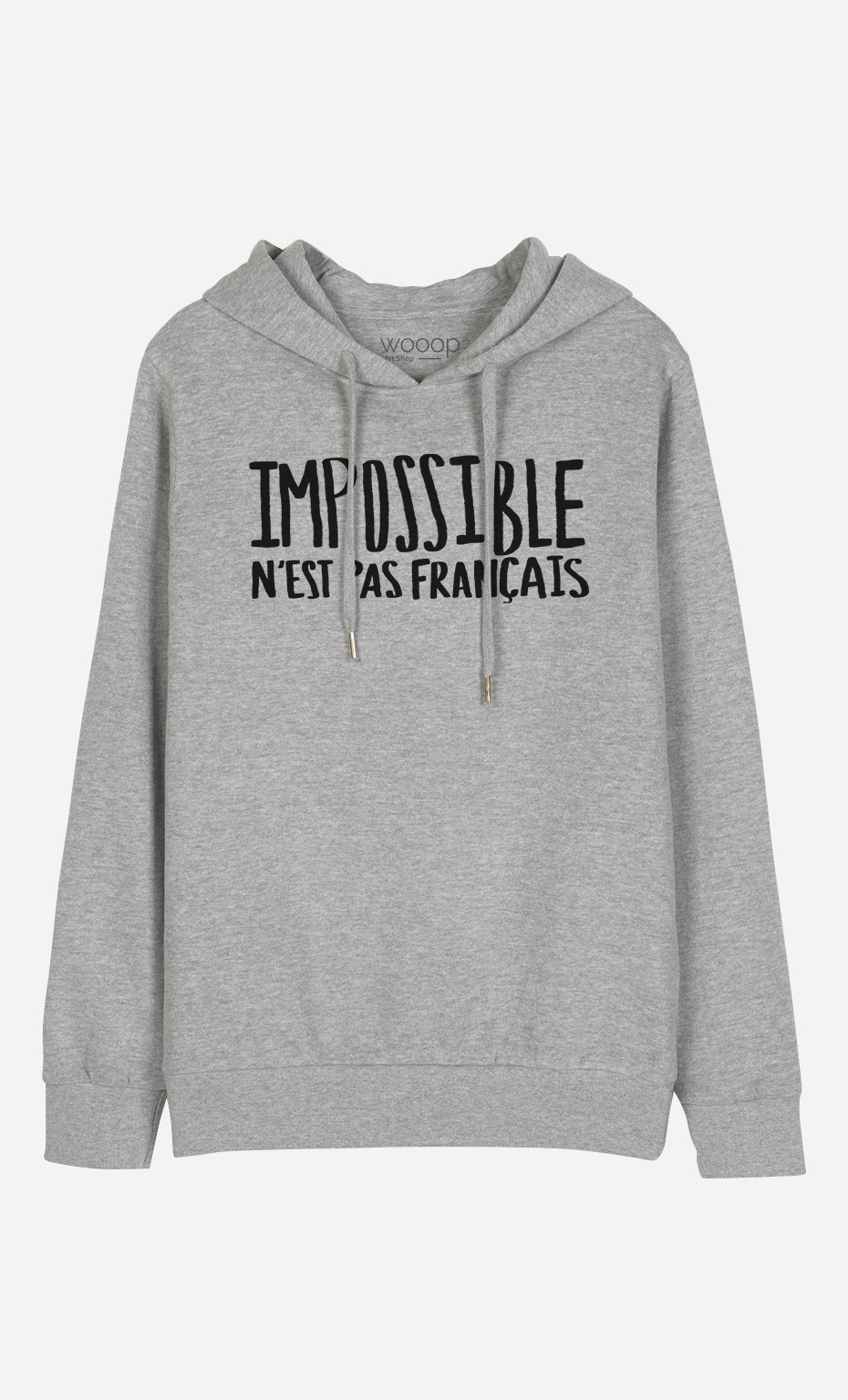 Sweat à Capuche Impossible N'est Pas Français