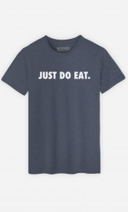 T-Shirt Just Do Eat