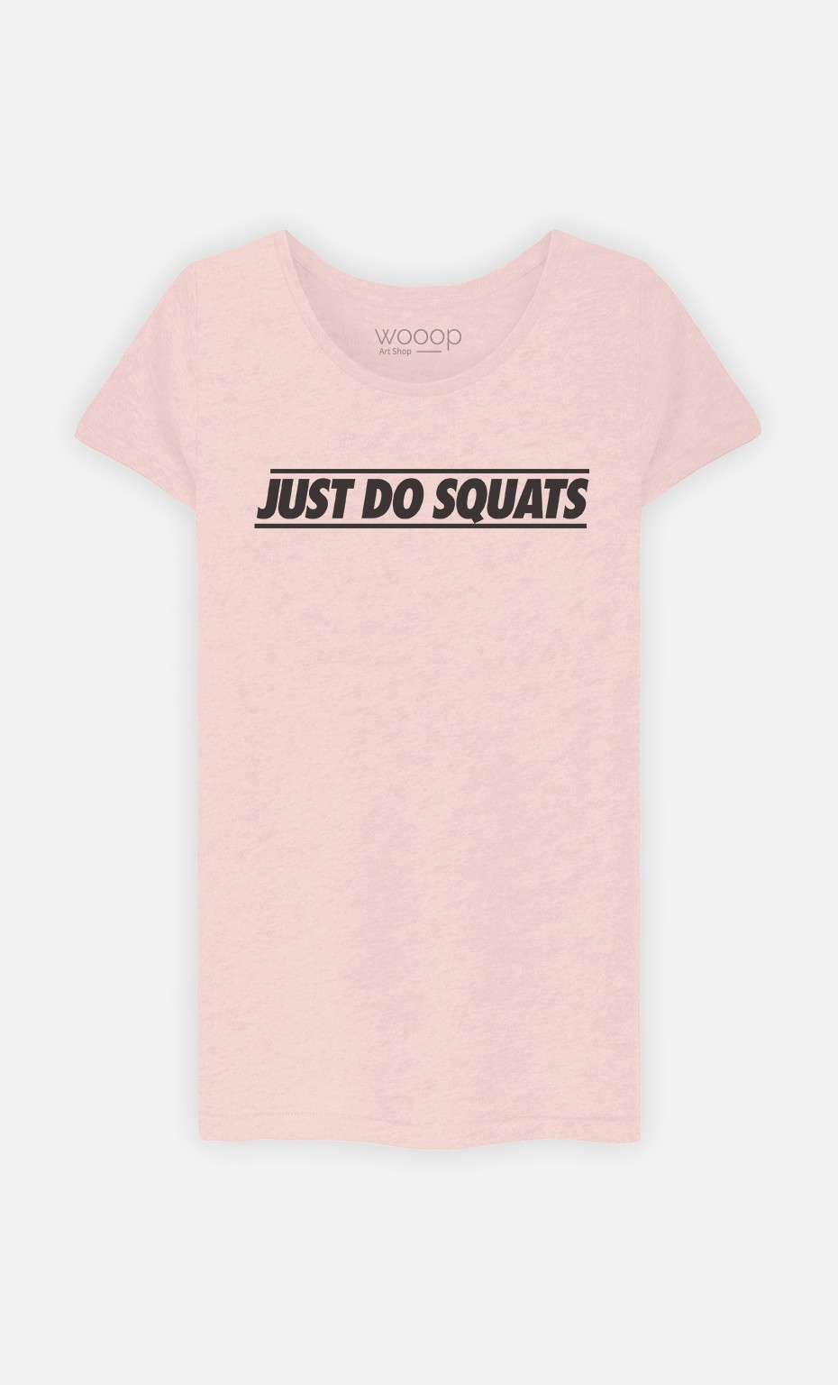 T-Shirt Just Do Squats