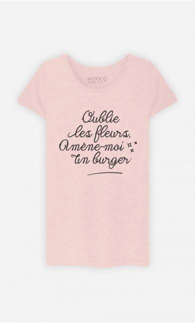 T-Shirt Oublie Les Fleurs
