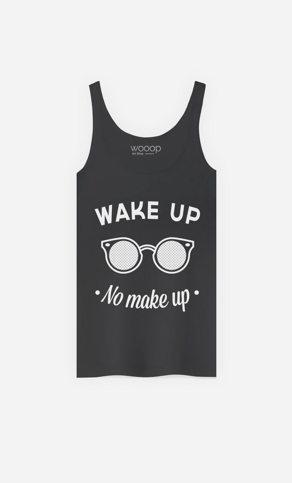 Débardeur Wake Up No Make Up