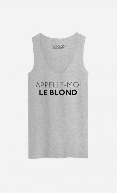 Débardeur Appelle-Moi Le Blond