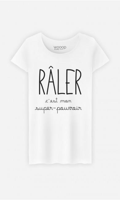 T-Shirt Femme Râler C'est Mon Super Pouvoir
