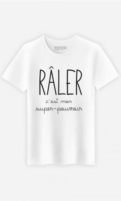 T-Shirt Homme Râler C'est Mon Super Pouvoir