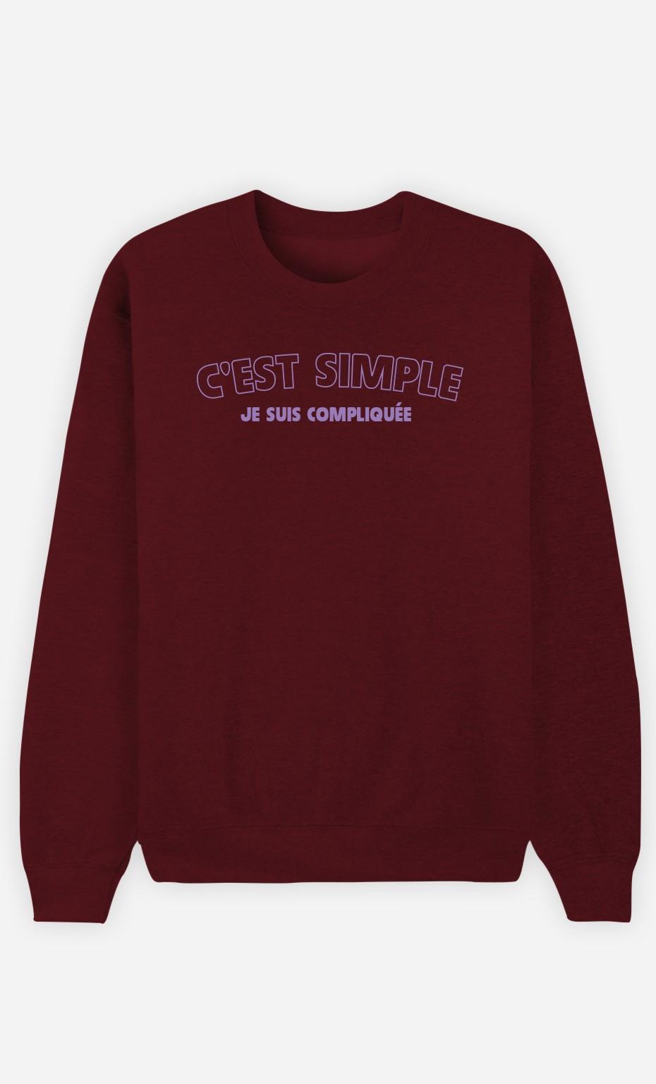 Sweat Bordeaux C'est Simple Je Suis Compliquée