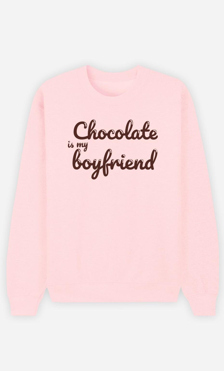 Sweat Rose Chocolate Is My Boyfriend