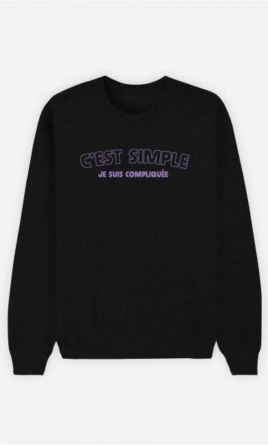 Sweat Noir C'est Simple Je Suis Compliquée