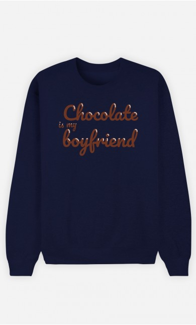 Sweat Bleu Chocolate Is My Boyfriend
