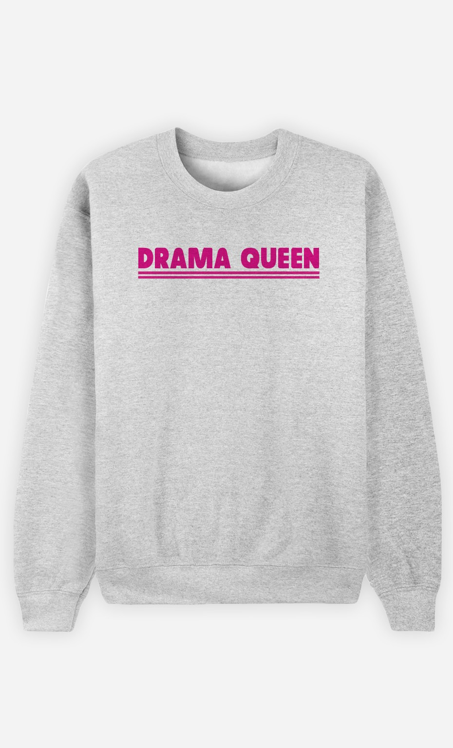 Sweat Gris Drama Queen