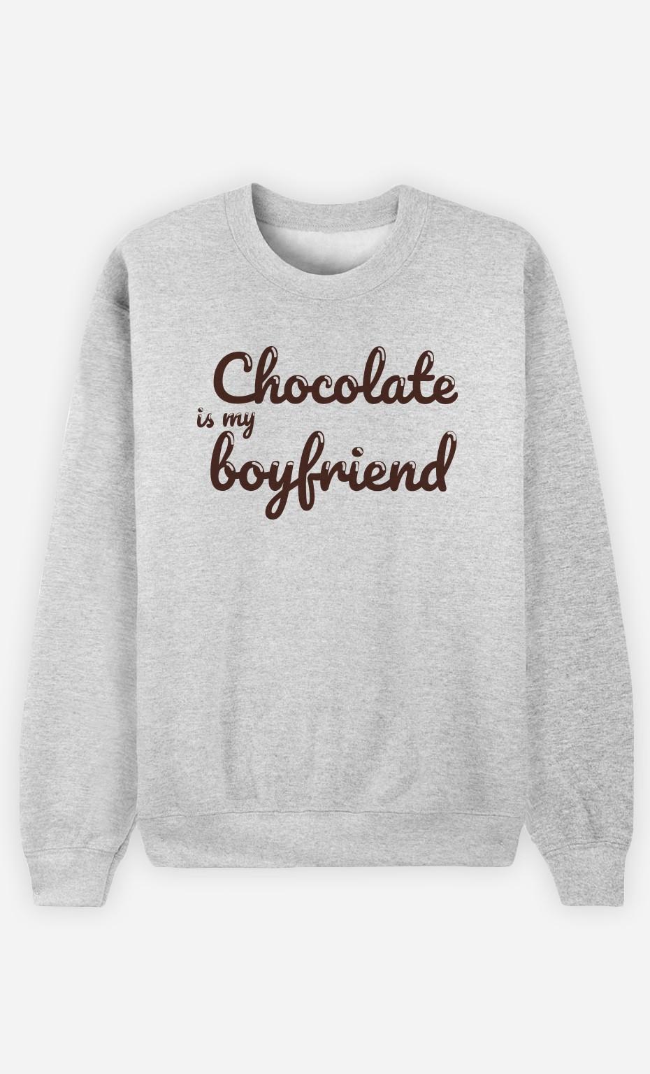 Sweat Gris Chocolate Is My Boyfriend