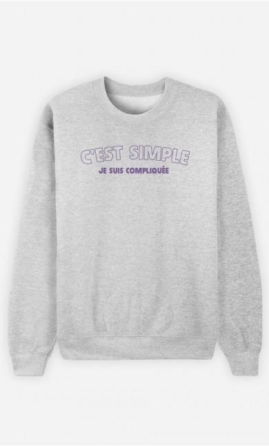 Sweat Gris C'est Simple Je Suis Compliquée