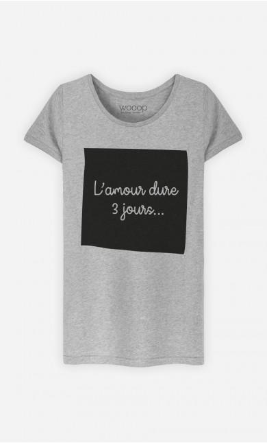 T-Shirt Gris L'Amour Dure 3 Jours