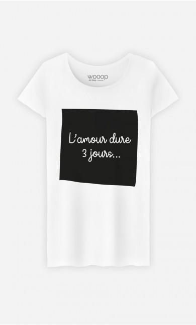 T-Shirt Blanc L'Amour Dure 3 Jours