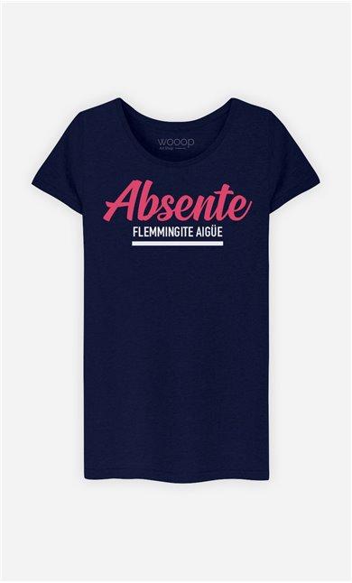 T-Shirt Femme Absente : Flemmingite Aigüe