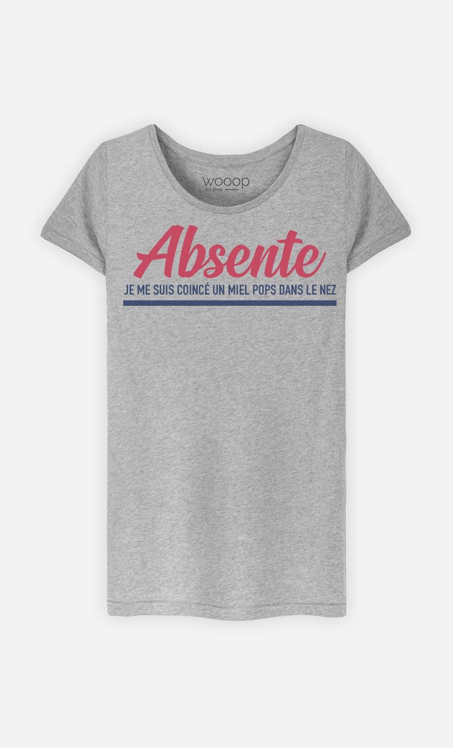 T-Shirt Femme Absente : Je Me Suis Coincé Un Miel Pop Dans Le Nez