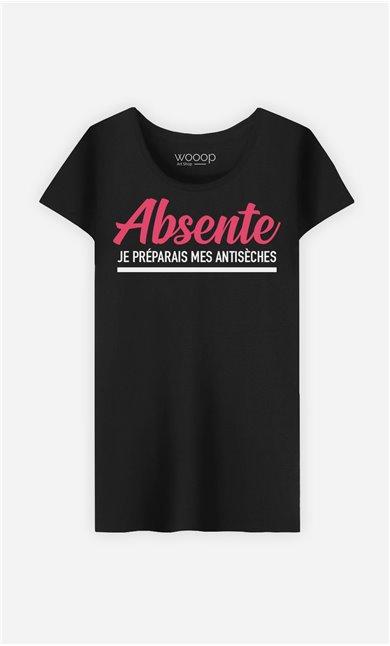 T-Shirt Femme Absente : Je Préparais Mes Antisèches