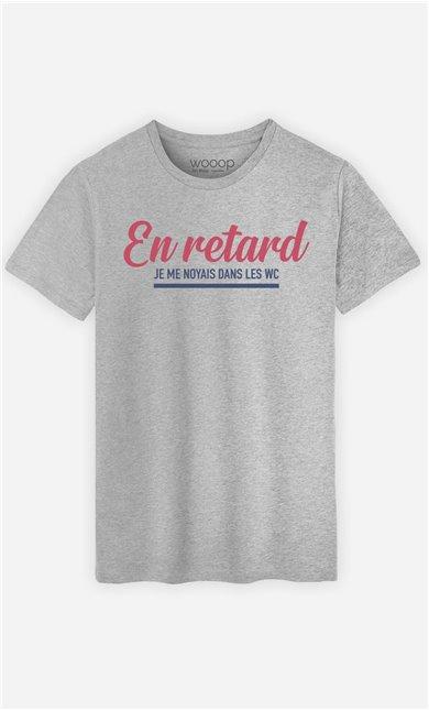 T-Shirt Homme En Retard : Je me Noyais dans les WC