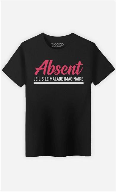 T-Shirt Homme Absent : Je Lis Le Malade Imaginaire
