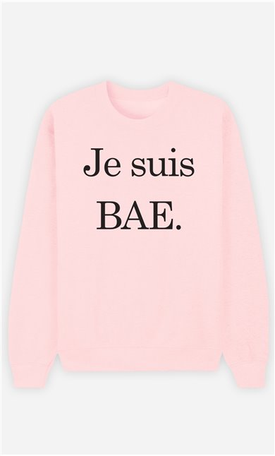 Sweat Rose Je Suis Bae