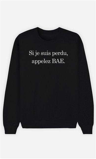 Sweat Noir Si Je Suis Perdu Appelez Bae